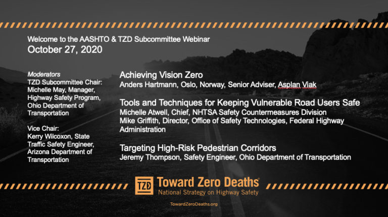 October 2020 AASHTO and Toward Zero Deaths vulnerable users webinar with NHTSA, Ohio Department of Transportation, and Anders Hartmann of Oslo, Norway Vision Zero